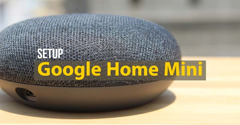 how do you hook up google home mini
